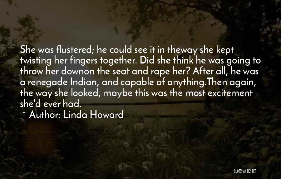 C&c Renegade Quotes By Linda Howard