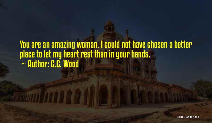 C.C. Wood Quotes 1839699