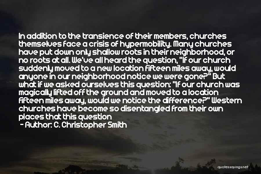 C. Christopher Smith Quotes 1425622