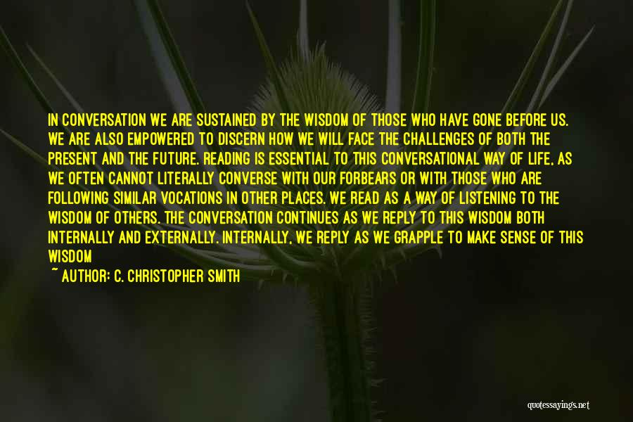 C. Christopher Smith Quotes 2075297