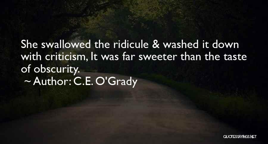 C.E. O'Grady Quotes 1550045