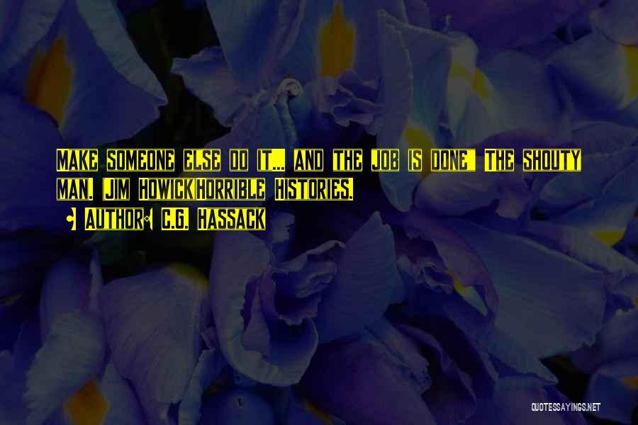 C.G. Hassack Quotes 985223