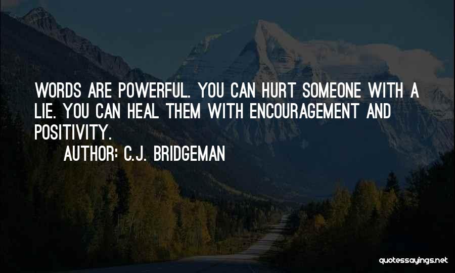 C.J. Bridgeman Quotes 1436223