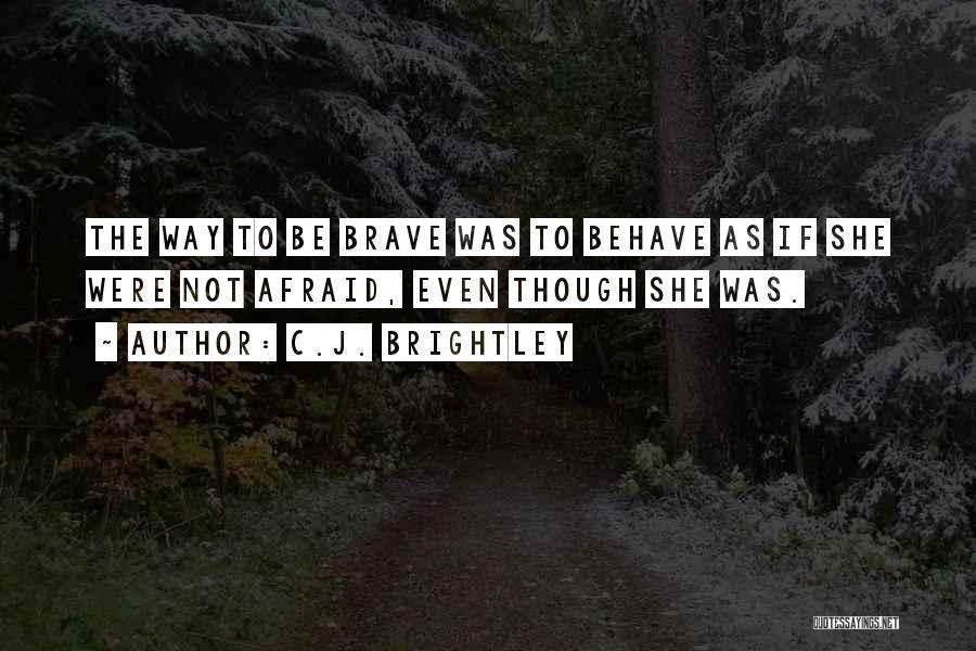 C.J. Brightley Quotes 1798468