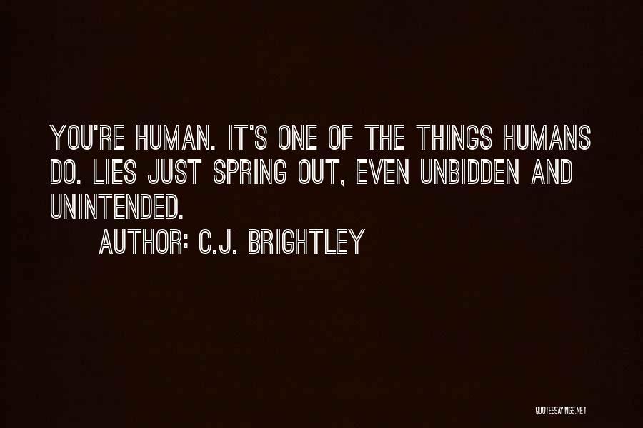 C.J. Brightley Quotes 349600