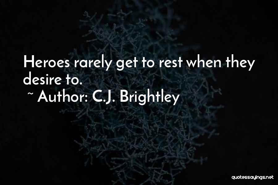C.J. Brightley Quotes 732440