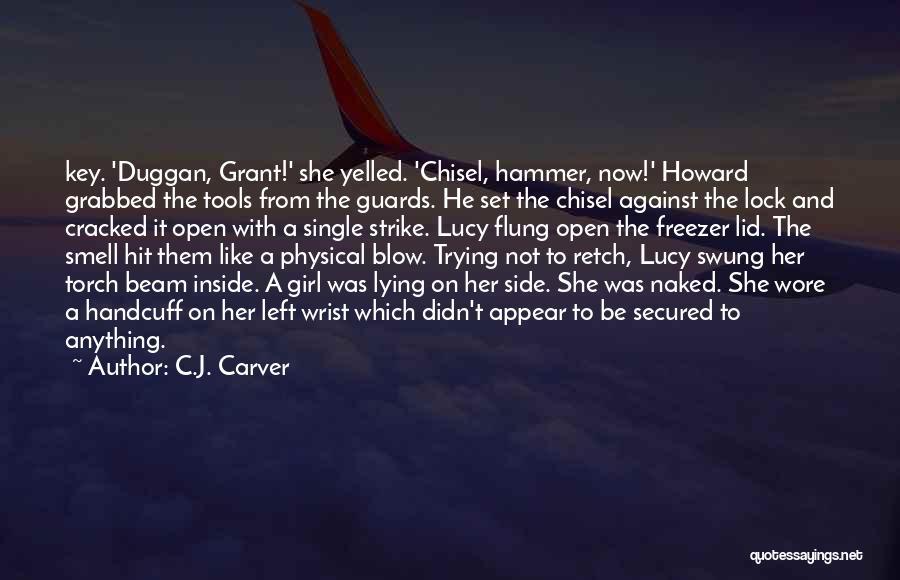 C.J. Carver Quotes 2129215