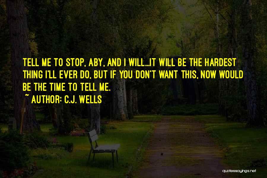 C.J. Wells Quotes 2026441