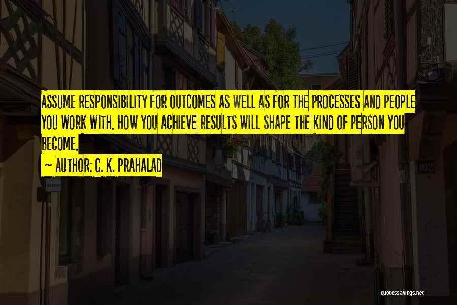 C. K. Prahalad Quotes 659846