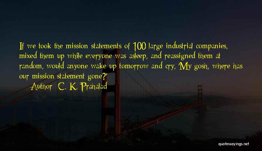 C. K. Prahalad Quotes 89038