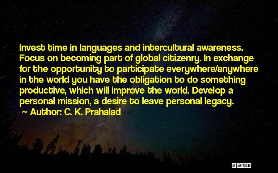 C. K. Prahalad Quotes 984560