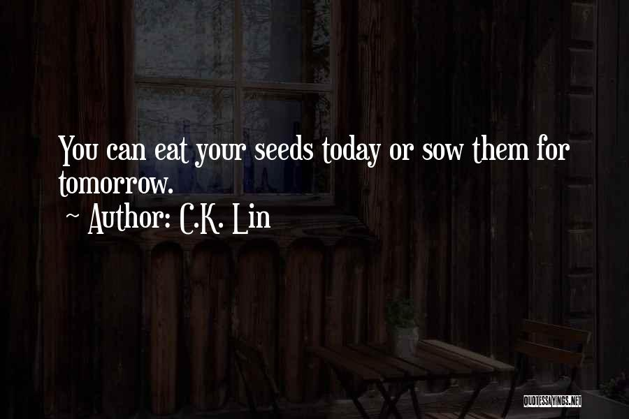 C.k. Quotes By C.K. Lin