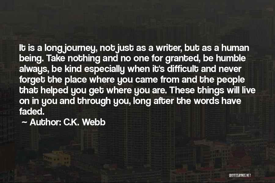 C.k. Quotes By C.K. Webb