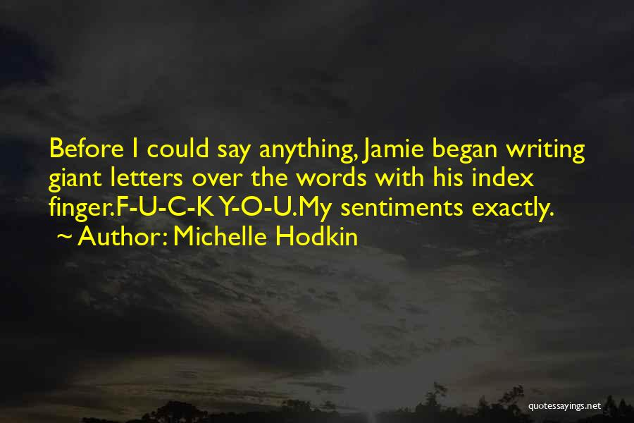 C.k. Quotes By Michelle Hodkin