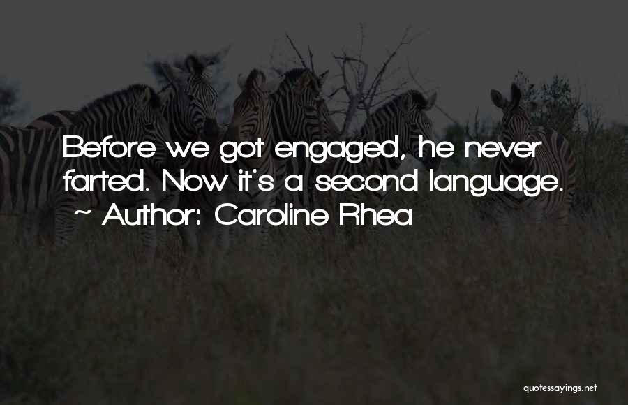 C Language Funny Quotes By Caroline Rhea