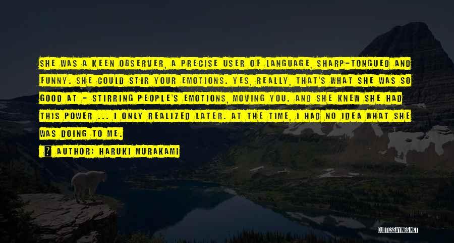 C Language Funny Quotes By Haruki Murakami