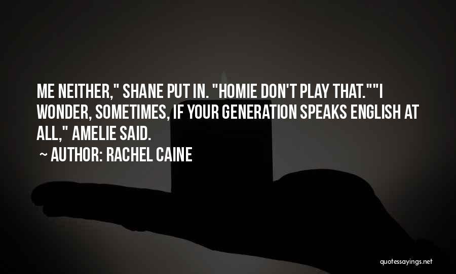C Language Funny Quotes By Rachel Caine
