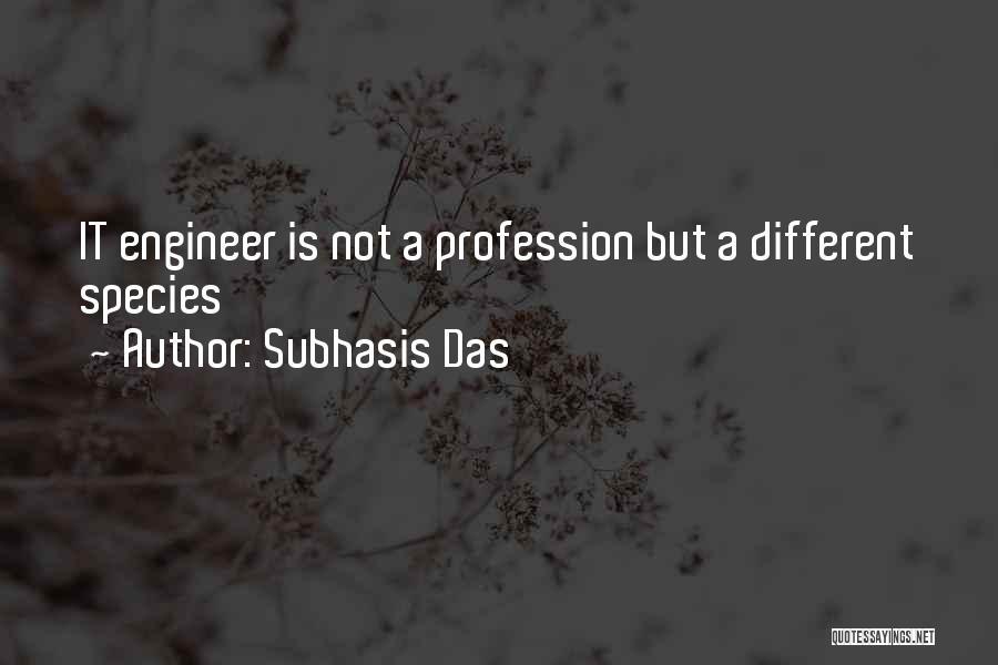 C R Das Quotes By Subhasis Das