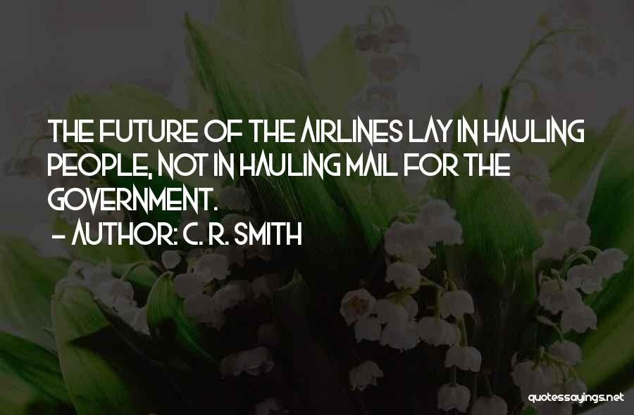 C. R. Smith Quotes 2092207