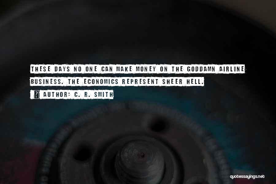 C. R. Smith Quotes 386945
