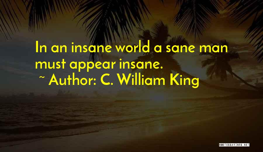 C. William King Quotes 775551