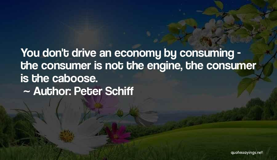 Caboose Best Quotes By Peter Schiff