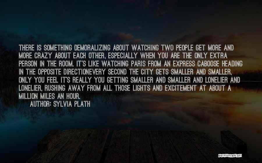 Caboose Best Quotes By Sylvia Plath