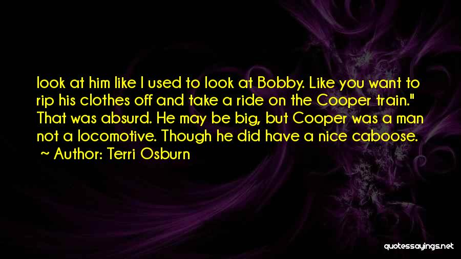 Caboose Best Quotes By Terri Osburn