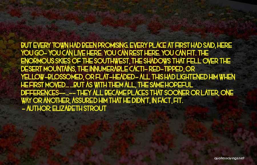 Cacti Quotes By Elizabeth Strout