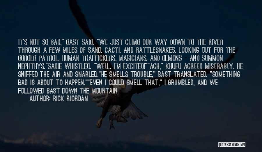 Cacti Quotes By Rick Riordan