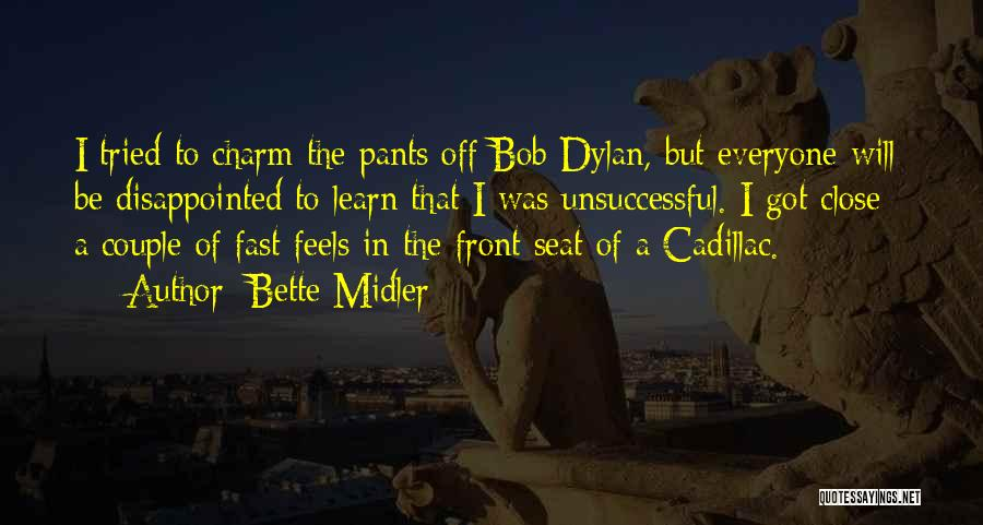 Cadillacs Quotes By Bette Midler