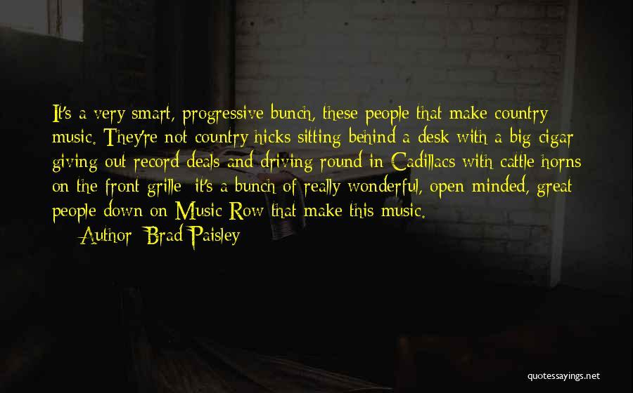 Cadillacs Quotes By Brad Paisley