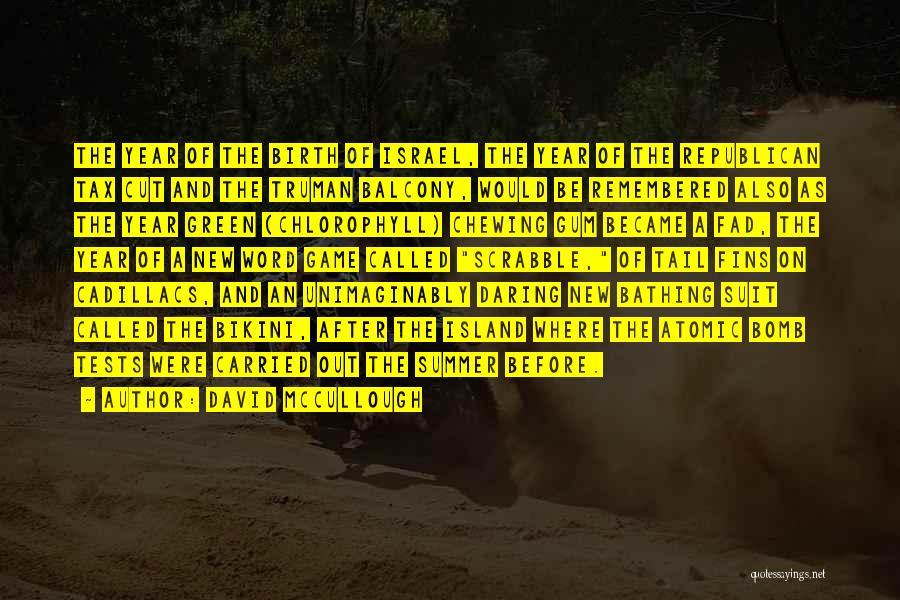 Cadillacs Quotes By David McCullough