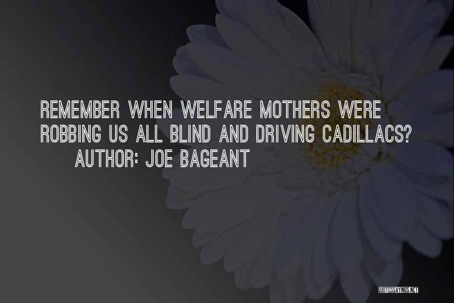 Cadillacs Quotes By Joe Bageant