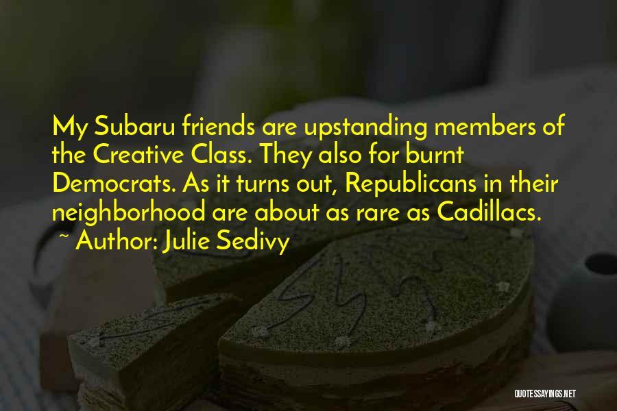 Cadillacs Quotes By Julie Sedivy