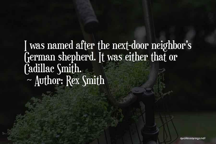 Cadillacs Quotes By Rex Smith
