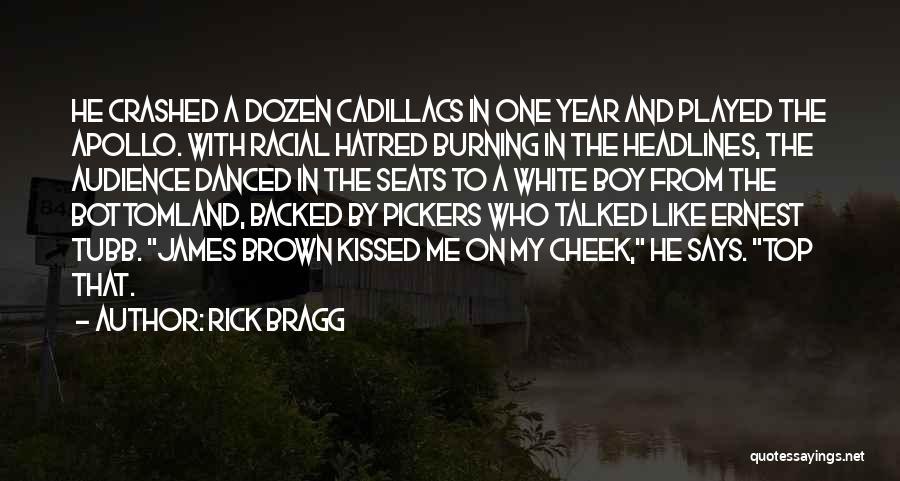 Cadillacs Quotes By Rick Bragg