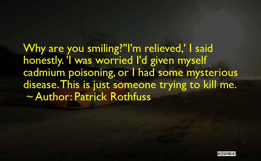 Cadmium Quotes By Patrick Rothfuss
