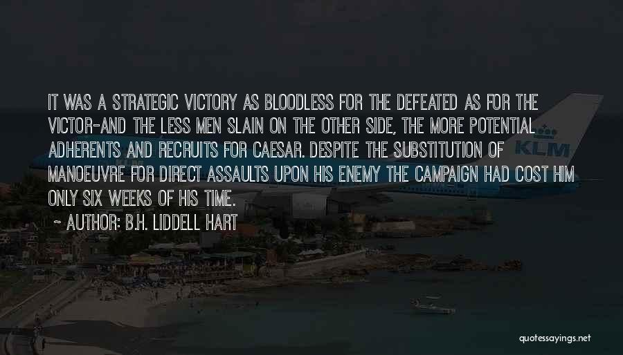 Caesar Quotes By B.H. Liddell Hart