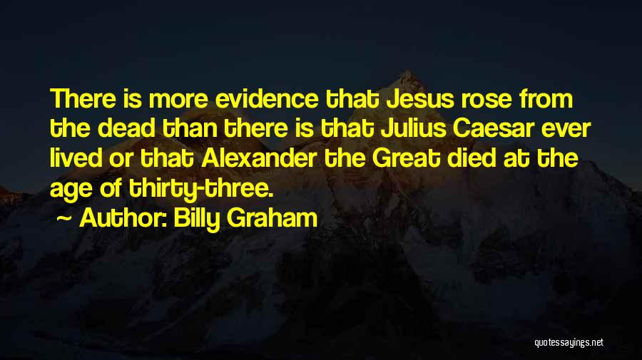 Caesar Quotes By Billy Graham