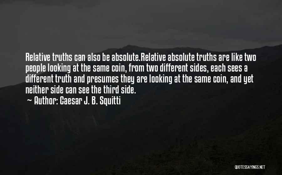 Caesar Quotes By Caesar J. B. Squitti