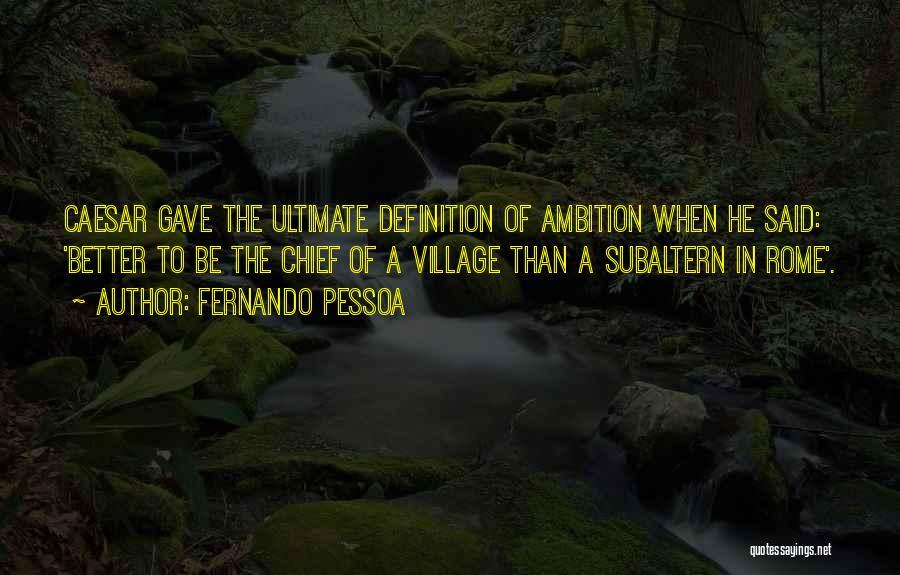 Caesar Quotes By Fernando Pessoa