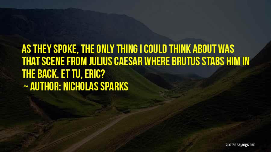 Caesar Quotes By Nicholas Sparks