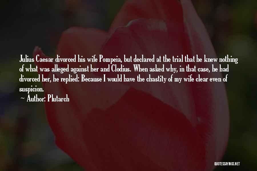 Caesar Quotes By Plutarch