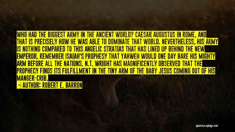 Caesar Quotes By Robert E. Barron