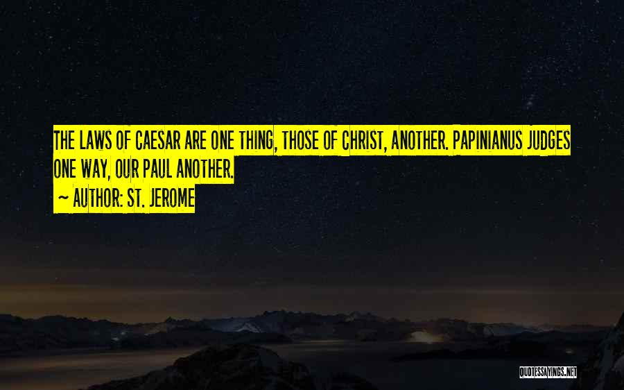 Caesar Quotes By St. Jerome