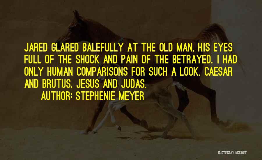 Caesar Quotes By Stephenie Meyer
