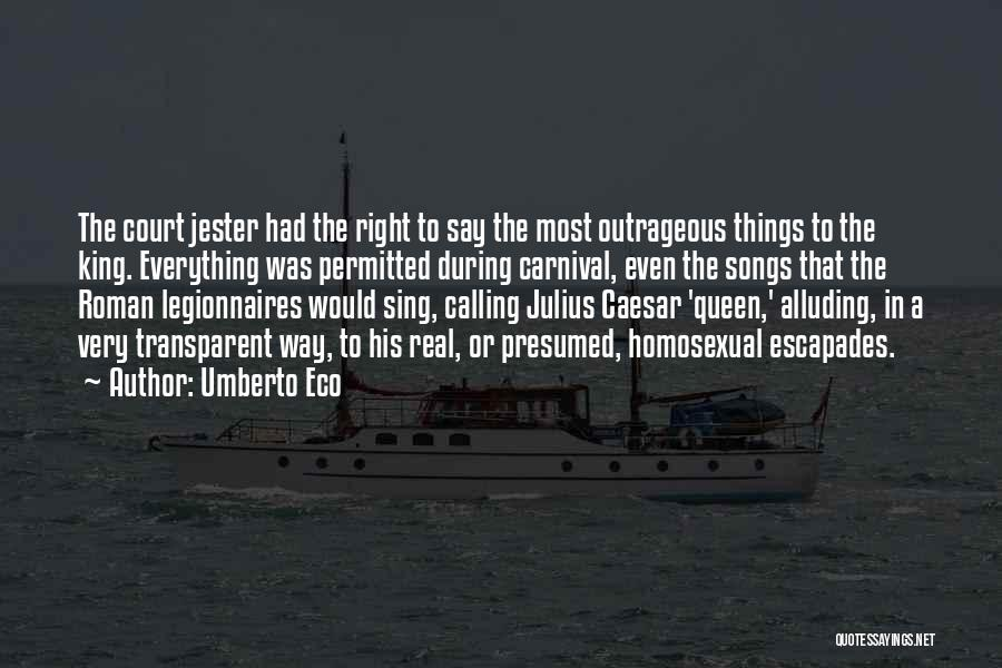 Caesar Quotes By Umberto Eco