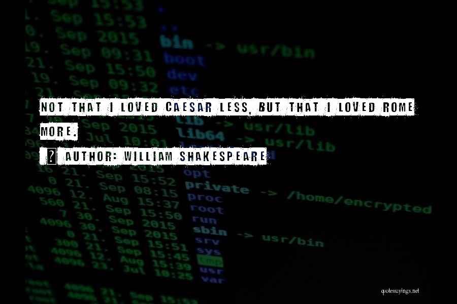 Caesar Quotes By William Shakespeare