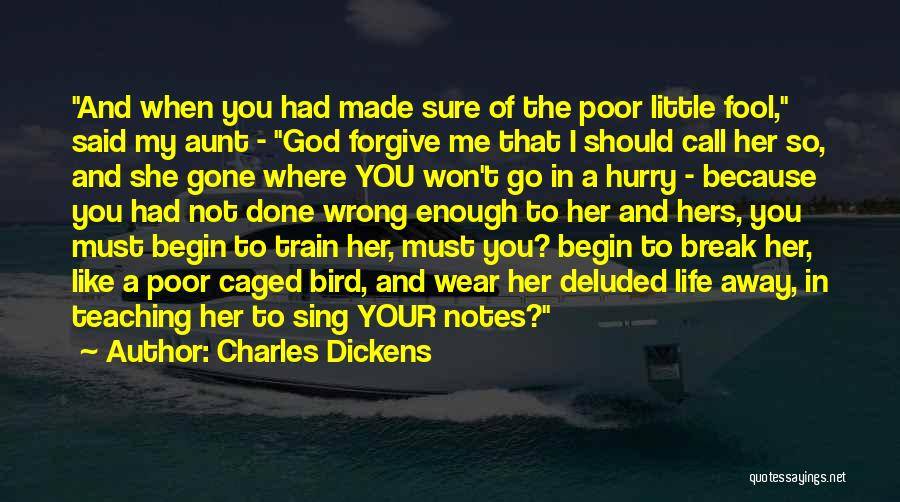 Caged Love Quotes By Charles Dickens